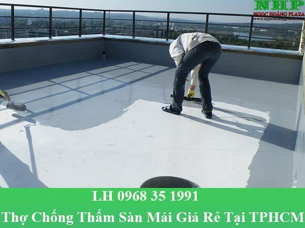 Thợ chống thấm sàn mái tại TPHCM giá rẻ