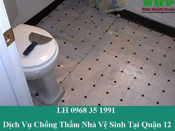 Dịch vụ chống thấm nhà vệ sinh tại quận 12 giá rẻ