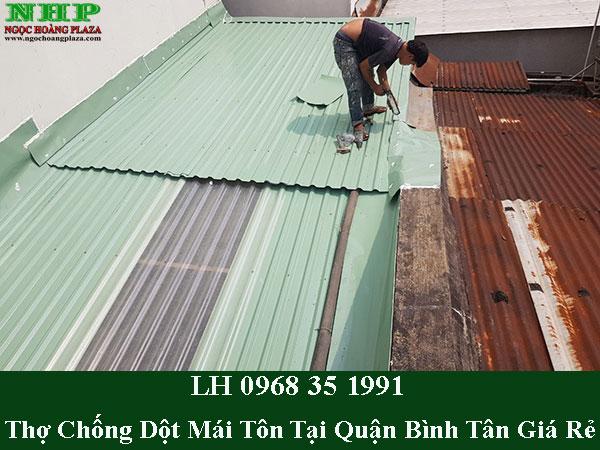 Thợ chống dột mái tôn tại quận bình tân giá rẻ