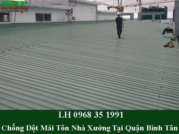 Dịch vụ chống dột mái nhà xưởng tại quận bình tân trọn gói