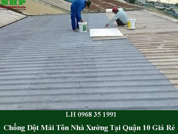 Chống dột mái tôn nhà xưởng tại quận 10
