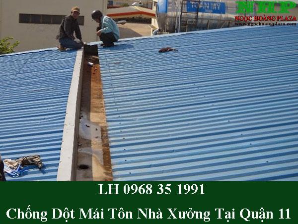 Chống dột mái tôn nhà xưởng tại quận 11