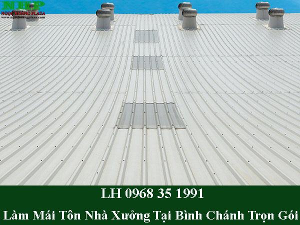 Làm mái tôn nhà xưởng tại bình chánh trọn gói