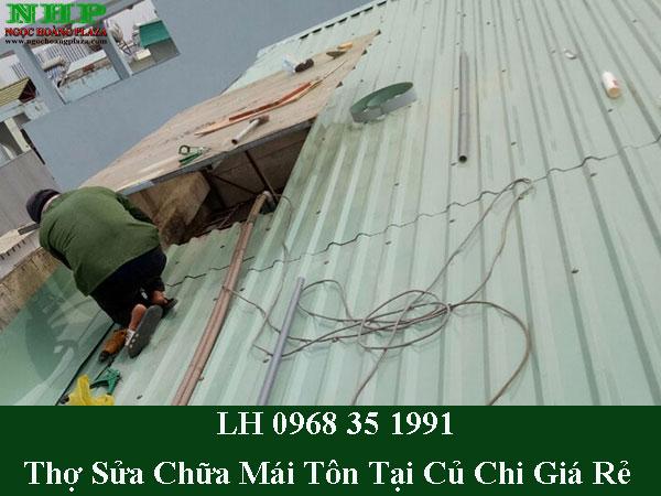 Thợ sửa mái tôn tại củ chi giá rẻ